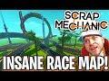 Scrap Mechanic - INSANE RACE MAP CHALLENGE!! W/AshDubh - [#64]   Gameplay