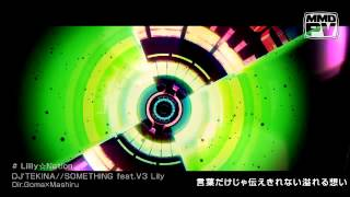 【V3 Lily】Lilily☆Nation【PV付きオリジナル】