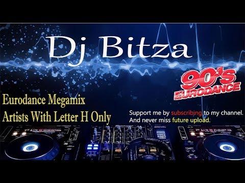 Eurodance dance 90 -  Letter H only  Megamix