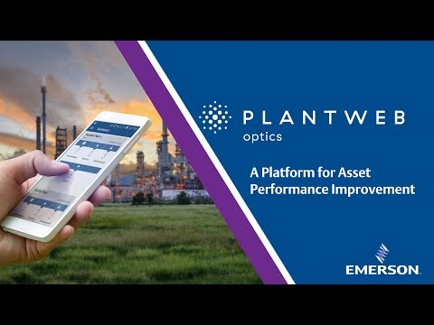 Plantweb Optics - A Platform for Asset Performance Improvement