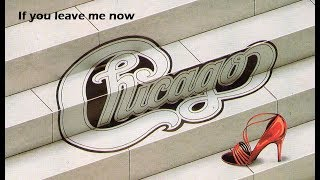 If You Leave Me Now - Chicago - Lyrics/แปลไทย