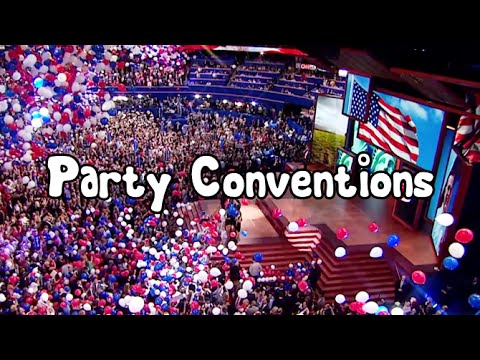 What are Party Conventions?