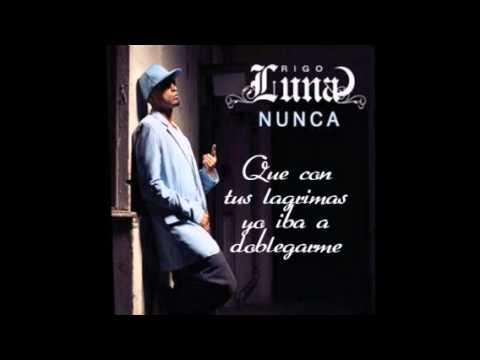Rigo Luna Nunca (Spanglish] Lyrics
