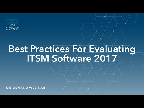 Best Practices For Evaluating Service Management Software 2017
