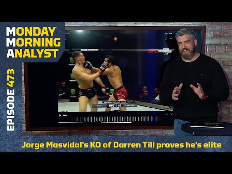 Jorge Masvidal's KO Of Darren Till Proves He's An Elite Technician | Monday Morning Analyst #473