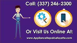 Lafayette Appliance Repair - Local Appliance Repair In Lafayette, LA