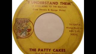 Patty Cakes (aka Jaynetts) - I Understand Them (A Love Song To The Beatles) (Tuff 378) 1964