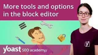 More tools and options in the WordPress block editor | Block editor training