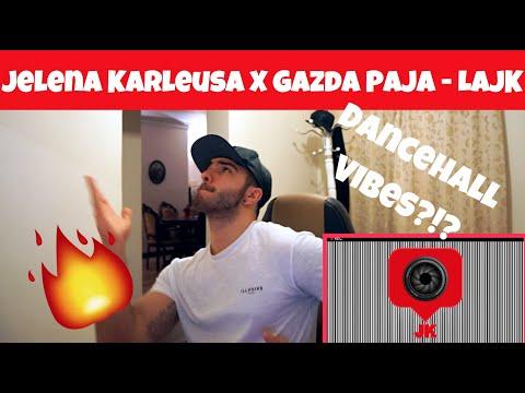 Jelena Karleusa X Gazda Paja - LaJK *REACTION* (Serbian Music)...Dancehall??