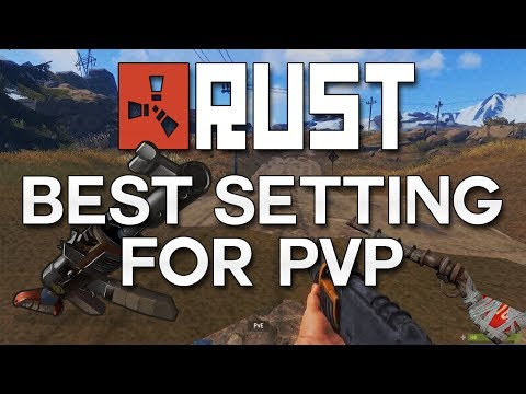 Rust Best Settings For PVP Improve Your Kill Count! (My Preference)