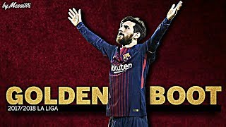 Lionel messi 2018 ▶ golden boot ◀ all 34 goals in la liga 2017/2018 ¦ hd new