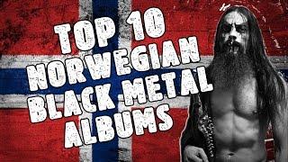 �������� ���� TOP 10 NORWEGIAN BLACK METAL ALBUMS ������