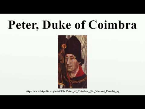 Peter, Duke of Coimbra
