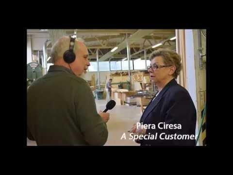 Piera Ciresa - A Special Customer
