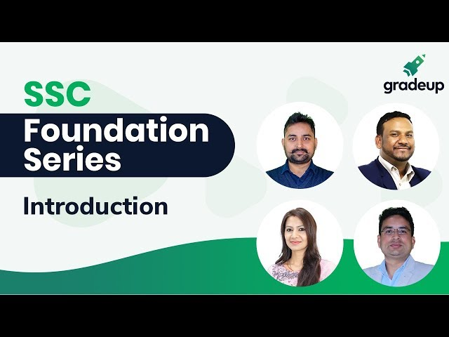 Prepare for CGL, CHSL, CPO || Introduction to SSC Foundation Series by Gradeup