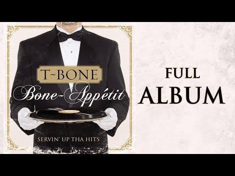 T-Bone - Bone~Appétit (Full Album)