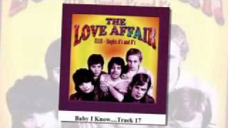 The Love Affair - Baby I Know