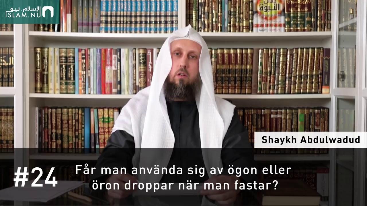 Ögondroppar eller örondroppar när man fastar? | Shaykh Abdulwadud