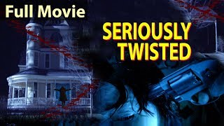 SERIOUSLY TWISTED - English Movies 2019 Full Movie | New Movies 2019 | Hollywood Movies 2019