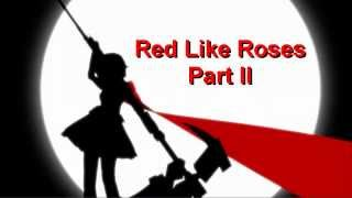 Red Like Roses Part II (Episode 8 Version) by Jeff Williams with Lyrics