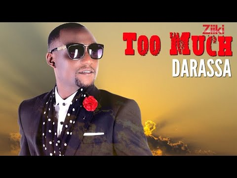 Darassa - Too Much Official Song (Audio)