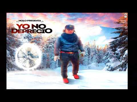 Nolo - Yo No Deprecio (Prod. By Daash)