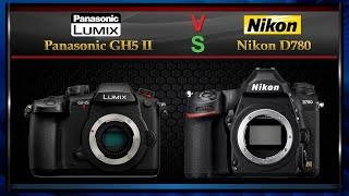 Panasonic GH5 II vs Nikon D780…