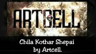 Chila Kothar Shepai by Artcell. karaoke - Shaik Rahman