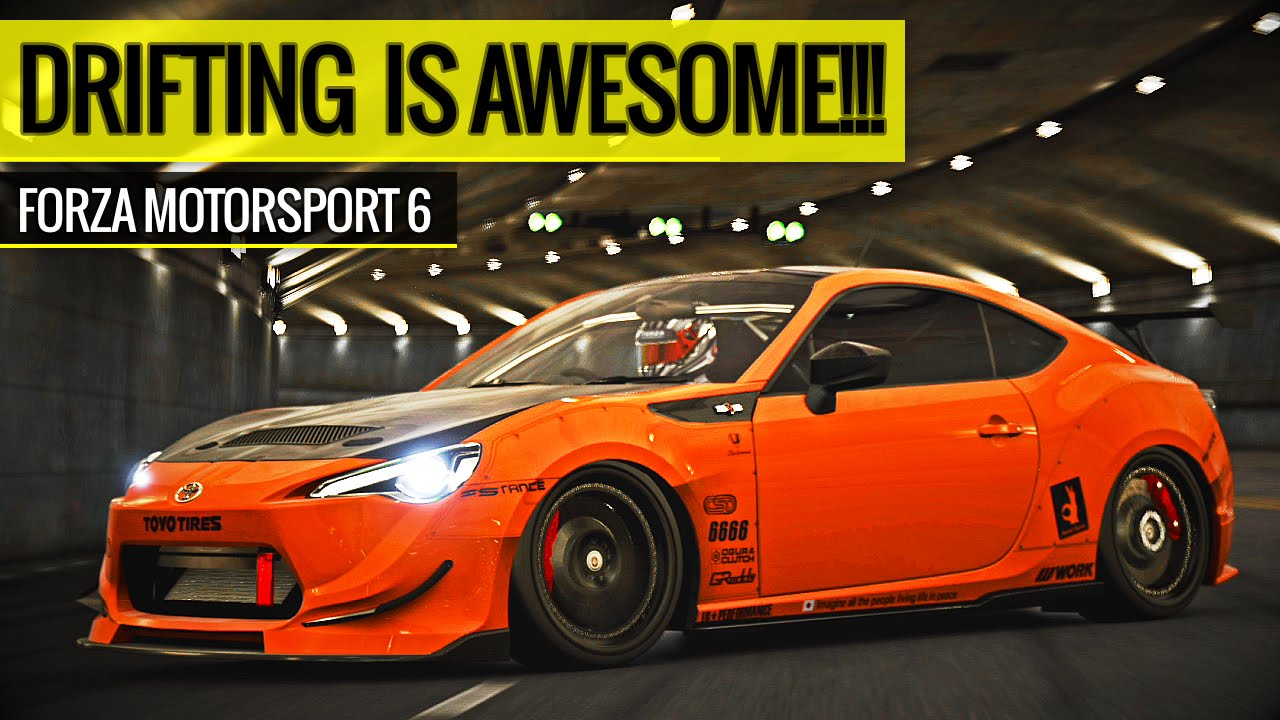 Drifting is Awesome - Forza Motorsport 6 - Toyota GT86 ...