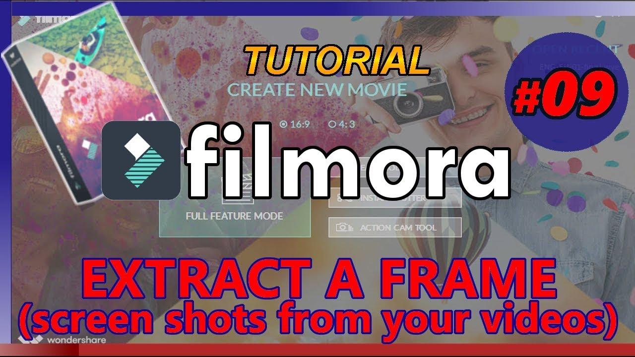 FILMORA Tutorial 09: HOW TO EXTRACT A FRAME (make an ...