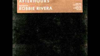 Robbie Rivera presents 68 Beats - Afterhours [To The Underground] (South Electric Mix)
