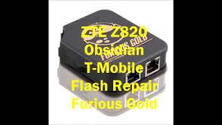 ZTE Z820 OBSIDIAN FLASH REPAIR USING FURIOUSGOLD