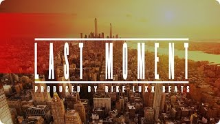 SMOOTH TRAP BEAT INSTRUMENTAL 2015 | LAST MOMENT | (PROD BY RIKELUXXBEATS)