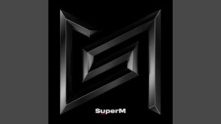 Youtube: 2 Fast / SuperM