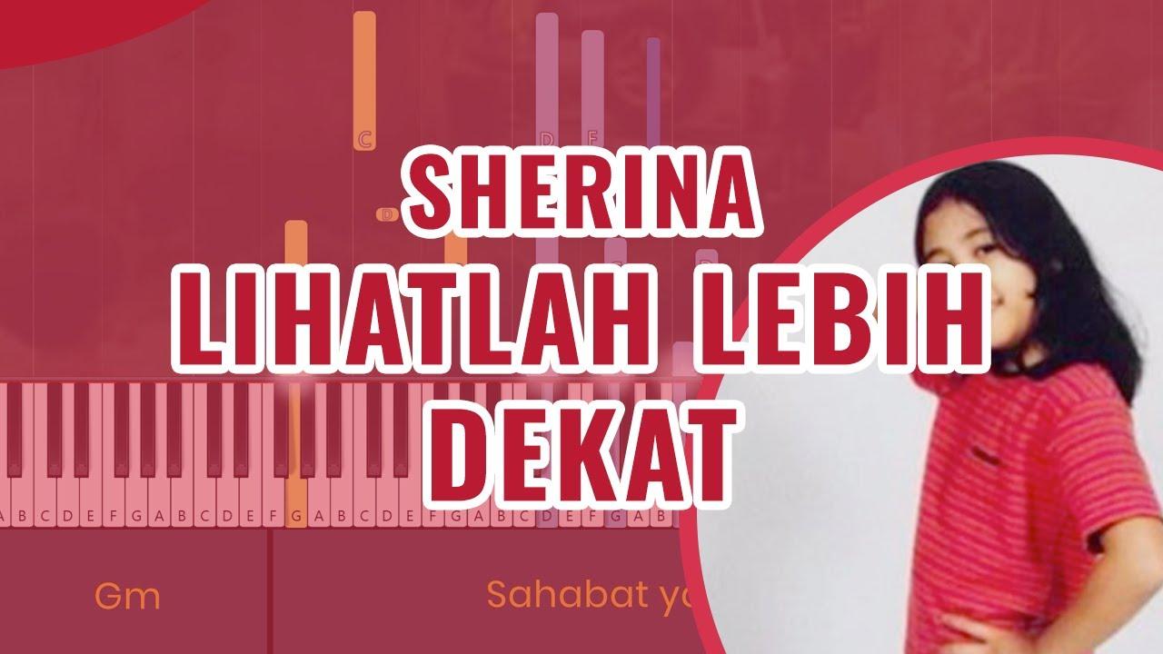 Sherina Lihatlah Lebih Dekat Piano Karaoke Chord Lirik Youtube