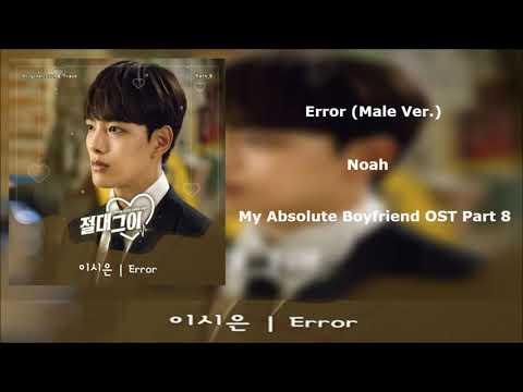 Download Lagu Noah Error Male Ver My Absolute Boyfriend Ost