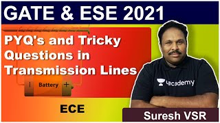 PYQ's and Tricky Questions in Transmission Lines | ECE | Suresh VSR