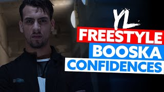YL | Freestyle Booska Confidences