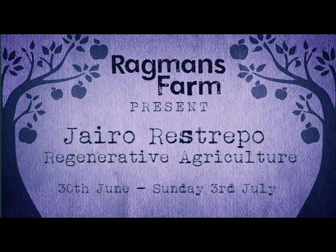 Jairo Restrepo - Regenerative Agriculture at Ragmans farm 2016 B