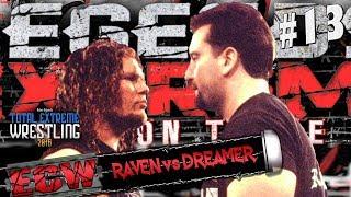 [TEW 2016] #13 - Raven vs. Dreamer
