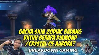 Gacha / Draw Skin Zodiac Badang Leo Abis Berapa Diamond / Crystal Of Aurora ya?   Mobile Legends