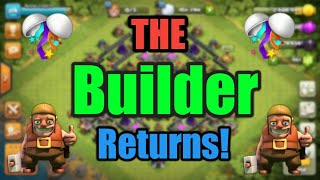 The Builder Returns!! + More Information || Party Time || Clash of clans