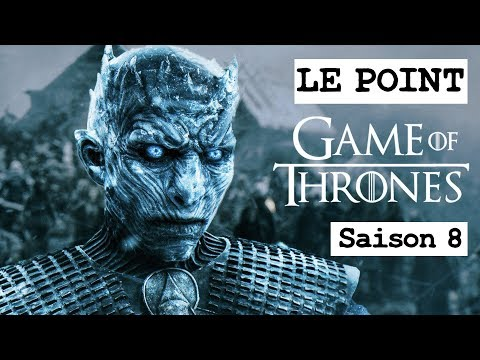 GAME OF THRONES SAISON 8 : NEWS ET FOCUS SUR LE ROI DE LA NUIT ! LE POINT GOT #13