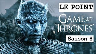GAME OF THRONES SAISON 8 : NEWS ET FOCUS SUR LE ROI DE LA NUIT ! LE POINT GOT #13