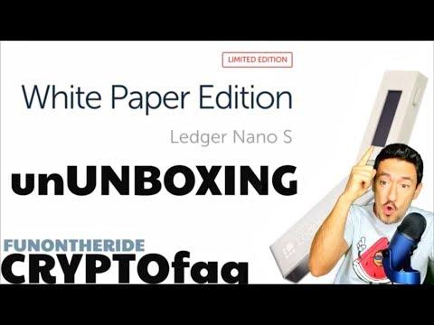 ¡LEDGER NANO S! ¡WHITE PAPER LIMITED EDITION! ¡EDICIÓN LIMITADA!/CRYPTOunboxing FunOntheRide