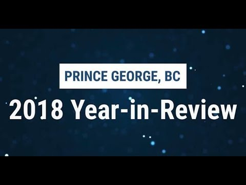2018 Year-in-Review, Prince George, BC
