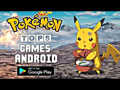TOP 5 BEST GRAPHICS POKEMON GAMES FOR ANDROID | GET IT ON PLAYSTORE | 2019
