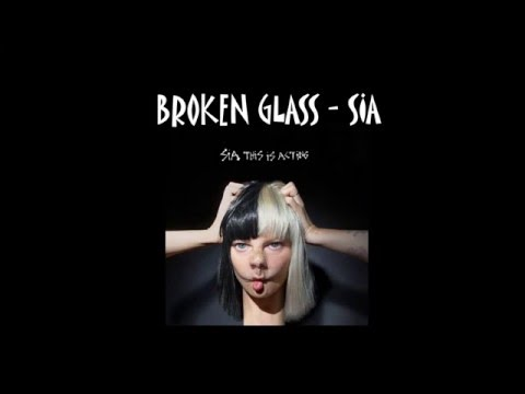 [Lyrics + Vietsub] Broken Glass - Sia