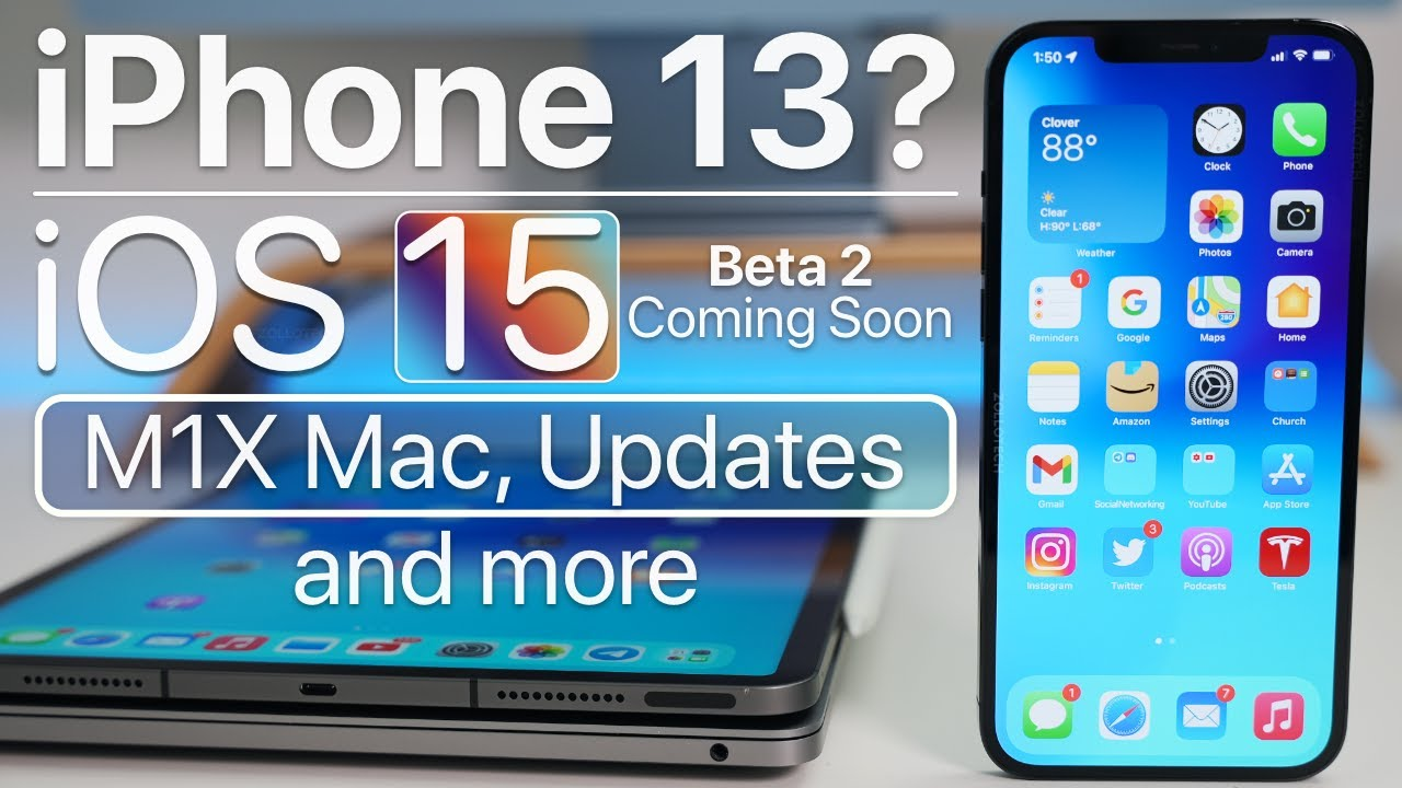 Download iPhone 13, iOS 15 Beta 2 coming soon, M1X MacBook Pro, iOS 14.7 and more