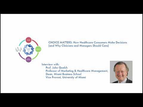 Connected Care:  CHOICE MATTERS - How Healthcare Consumers Make Decisions